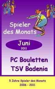 Spieler des Monats Juni eine Woche später am 10.06.2011!
