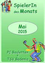 SpielerIn des Monats Mai am 22.05.2015!
